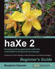 Haxe 2 Beginner's Guide Cover Image