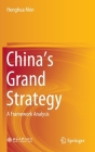 China's Grand Strategy: A Framework Analysis Cover Image