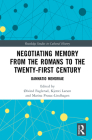 Negotiating Memory from the Romans to the Twenty-First Century: Damnatio Memoriae (Routledge Studies in Cultural History) Cover Image