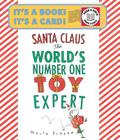 Santa Claus: The World's Number One Toy Expert Cover Image