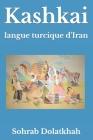 Kashkai: langue turcique d'Iran Cover Image