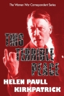 This Terrible Peace: Helen Paull Kirkpatrick's Assessment of the Munich Agreement, a Catalyst for WWII Cover Image