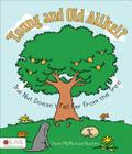 Young and Old Alike!?: The Nut Doesn't Fall Far from the Tree Cover Image