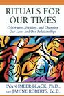 Rituals for Our Times: Celebrating, Healing, and Changing Our Lives and Our Relationships (Master Work Series) Cover Image