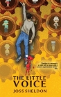 The Little Voice: A rebellious novel Cover Image