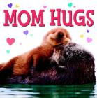 Mom Hugs Cover Image