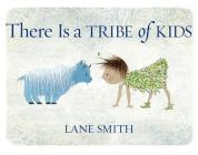 There Is a Tribe of Kids Cover Image