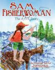 Sam, Fisherwoman: The Reel Story Cover Image