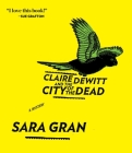 Claire DeWitt and the City of the Dead Cover Image