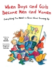 When Boys and Girls Become Men and Women: Everything You Need to Know about Growing Up (The Safe Child, Happy Parent Series) Cover Image