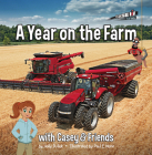 A Year on the Farm: With Casey & Friends: With Casey & Friends (Casey and Friends #1) Cover Image