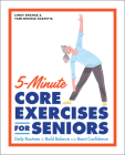 5-Minute Core Exercises for Seniors: Daily Routines to Build Balance and Boost Confidence Cover Image
