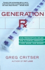 Generation Rx: How Prescription Drugs Are Altering American Lives, Minds, and Bodies Cover Image