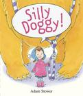Silly Doggy! Cover Image