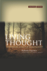 Living Thought: The Origins and Actuality of Italian Philosophy (Cultural Memory in the Present) Cover Image