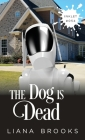 The Dog Is Dead Cover Image