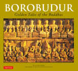 Borobudur: Golden Tales of the Buddhas Cover Image