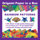 Origami Paper in a Box - Rainbow Patterns: 200 Sheets of Tuttle Origami Paper: 6x6 Inch High-Quality Origami Paper Printed with 12 Different Patterns: Cover Image