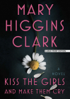 Kiss the Girls and Make Them Cry Cover Image