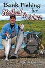 Bank Fishing for Steelhead & Salmon Cover Image
