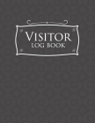 Visitor Log Book: Visitor Book For Business, Visitor Sign In Sheets, Visitor Register Book Template, Visitors Register, For Signing In a Cover Image