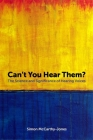Can't You Hear Them?: The Science and Significance of Hearing Voices Cover Image