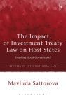 The Impact of Investment Treaty Law on Host States: Enabling Good Governance? (Studies in International Law) Cover Image