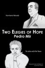 Two Elegies of Hope: Hurricane Neruda & To Julia with No Tears Cover Image