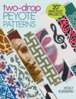 Two-Drop Peyote Patterns Cover Image