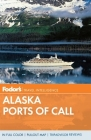 Fodor's Alaska Ports of Call Cover Image