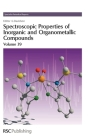 Spectroscopic Properties of Inorganic and Organometallic Compounds: Volume 39 Cover Image