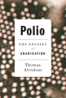 Polio: The Odyssey of Eradication Cover Image