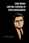 John Hume and the Revision of Irish Nationalism Cover Image