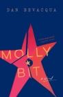 Molly Bit: A Novel Cover Image