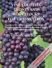 Vine Varieties, Clones and Rootstocks for UK Vineyards 2nd Edition Cover Image