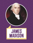 James Madison (Biographies) Cover Image