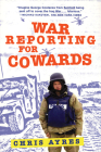 War Reporting for Cowards Cover Image