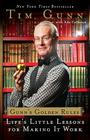 Gunn's Golden Rules: Life's Little Lessons for Making It Work Cover Image