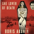 She Lover of Death Lib/E: A Fandorin Mystery Cover Image
