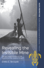 Revealing the Invisible Mine: Social Complexities of an Undeveloped Mining Project (Pacific Perspectives: Studies of the European Society for Oc #8) Cover Image