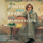 Women Who Read Are Dangerous Cover Image