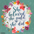 She Believed She Could, So She Did 2022 Inspirational Art Wall Calendar Cover Image