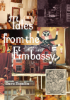 Tales from the Embassy: Communiqués from the Guild of Transcultural Studies, 1976-1991 Cover Image