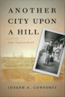 Another City Upon a Hill, Volume 2: A New England Memoir (Portuguese in the Americas) Cover Image