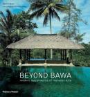Beyond Bawa: Modern Masterworks of Monsoon Asia Cover Image