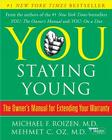You: Staying Young: The Owner's Manual for Extending Your Warranty Cover Image