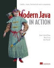 Modern Java in Action: Lambdas, streams, functional and reactive programming Cover Image
