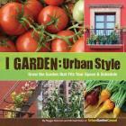 I Garden - Urban Style Cover Image