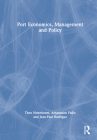 Port Economics, Management and Policy Cover Image