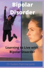Bipolar Disorder Learning to Live with Bipolar Disorder Cover Image
